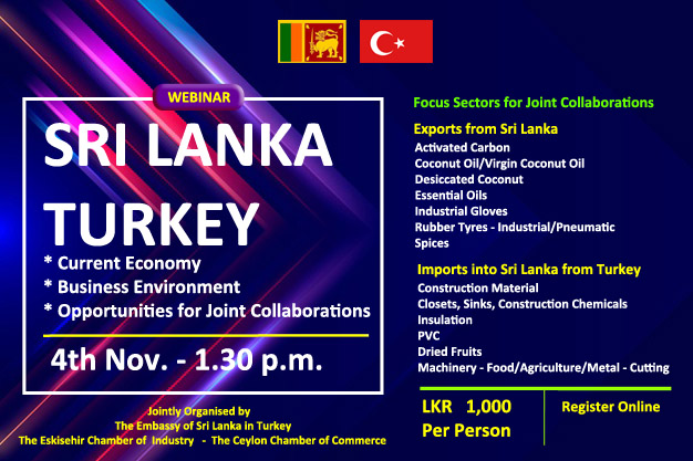 Webinar on Sri Lanka - Turkey - Current Economy, Business Environment and Opportunities for Joint Collaborations