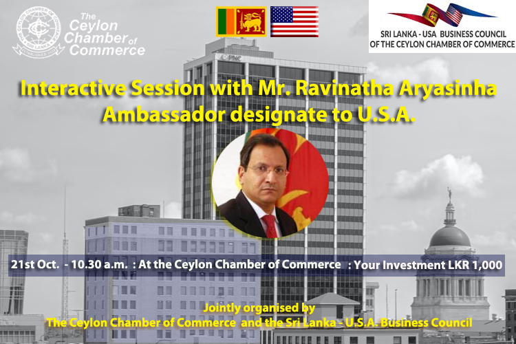 Interactive Session with Mr. Ravinatha Aryasinha, Ambassador designate to USA