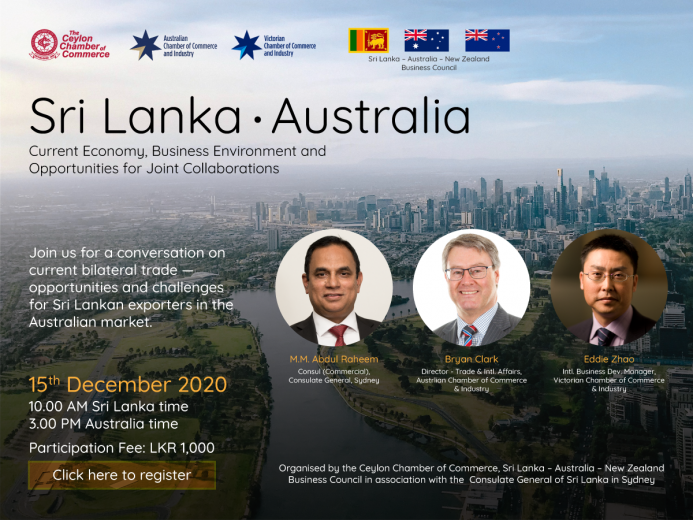 Webinar on Sri Lanka - Australia - Current Economy, Business Environment and Opportunities for Joint Collaborations - 15th December 2020 at 10.00 a.m. Sri Lanka Time
